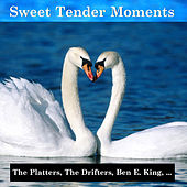 Play & Download Sweet Tender Moments by Various Artists | Napster