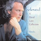 Beloved: A David Lanz Collection by David Lanz