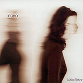 Play & Download Echo by Maia Sharp | Napster