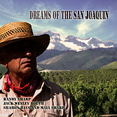 Dreams of the San Joaquin by Various Artists