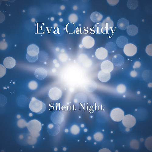 Silent Night by Eva Cassidy
