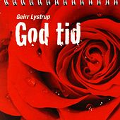 Play & Download God Tid by Geirr Lystrup | Napster