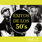 Play & Download Éxitos de los 50's, Vol. 2 by Various Artists | Napster