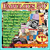 Play & Download Fabulous 50' Vol. 1 - Instrumental Versions by Various Artists | Napster