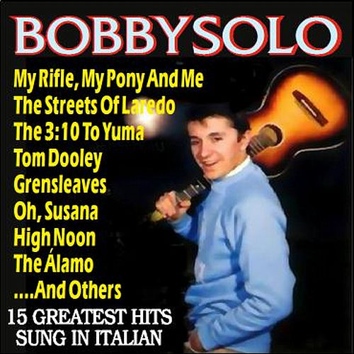 Play & Download Bobby Solo - Songs of the West by Bobby Solo | Napster
