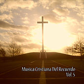 Play & Download Cristianas del Recuerdo, Vol. 5 by Various Artists | Napster