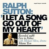 I Let a Song Go out of My Heart von Ralph Sutton