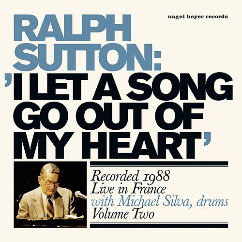 Play & Download I Let a Song Go out of My Heart by Ralph Sutton | Napster