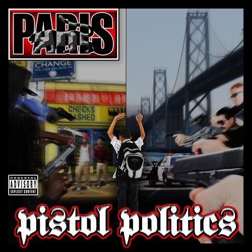 Play & Download Pistol Politics by Paris | Napster