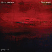 Play & Download Otherworld by Kevin Kastning | Napster