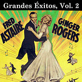 Ginger & Fred Grandes Éxitos, Vol. 2 by Various Artists
