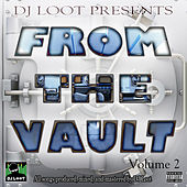 DJ Loot Presents: From the Vault, Vol. 2 by Various Artists