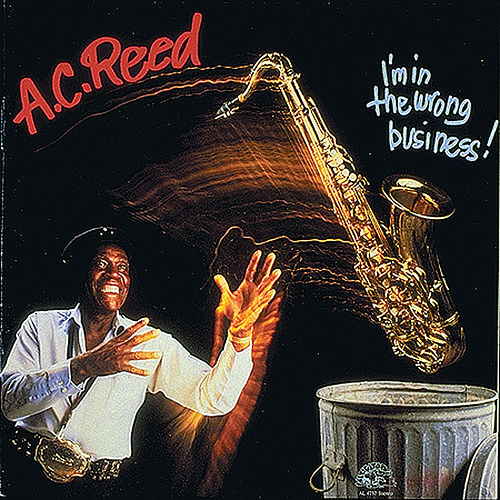 Play & Download I'm In The Wrong Business by A.C. Reed | Napster