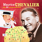 Play & Download Ses 50 succès essentiels by Maurice Chevalier | Napster