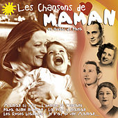 Play & Download Les chansons de Maman (et aussi de Papa) by Various Artists | Napster