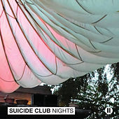 Suicide Club Nights II by Various Artists