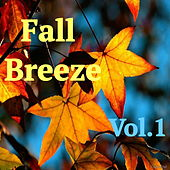 Fall Breeze, Vol.1 von Various Artists