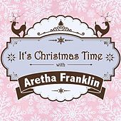 It's Christmas Time with Aretha Franklin von Aretha Franklin