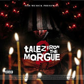 Play & Download 5150 Musick Presents - Talez from the Morgue 2 by Various Artists | Napster