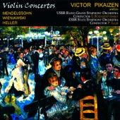 Mendelssohn, Wieniawski & Eller: Violin Concertos by Victor Pikaizen