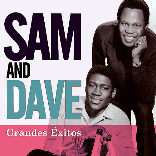 Play & Download Grandes Éxitos by Sam and Dave | Napster