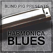 Play & Download Blind Pig Presents: Harmonica Blues by Various Artists | Napster