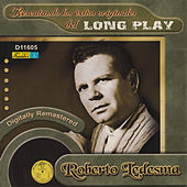 Play & Download Rescatando los Éxitos Originales del Long Play by Roberto Ledesma | Napster
