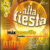 Alta Fiesta Amarillo by Various Artists