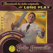 Rescatando los Éxitos Originales del Long Play by Julio Jaramillo