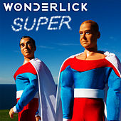 Play & Download Super by Wonderlick | Napster