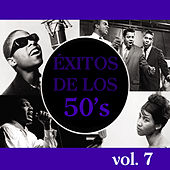 Play & Download Éxitos de los 50's, Vol. 7 by Various Artists | Napster