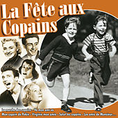 La fête aux copains, 24 chansons sur l'amitié by Various Artists