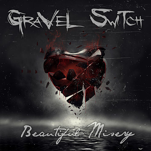 Play & Download Beautiful Misery - EP by Gravel Switch | Napster