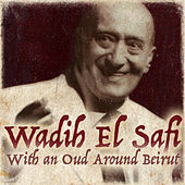 Play & Download With an Oud Around Beirut by Wadih El Safi | Napster