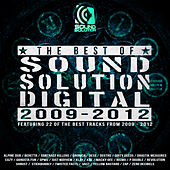 Best Of Sound Solution Digital 2009 - 2013 by Various Artists
