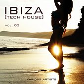 IBIZA [Tech House], Vol. 02 by Various Artists