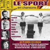 Le sport en chansons (Par 25 vedettes de la chanson) by Various Artists