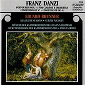 Play & Download Danzi: Music for Clarinet & Orchestra by Eduard Brunner | Napster