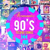 Play & Download Romantic 90's Telugu Songs by Various Artists | Napster