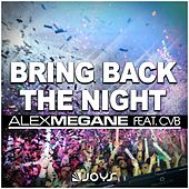 Bring Back the Night by Alex Megane