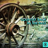 Play & Download Country Back in the Past, Vol. 3 by Various Artists | Napster
