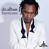 Play & Download Hurricane by Dr. Alban | Napster