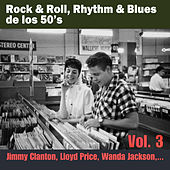 Play & Download Rock & Roll, Rhythm & Blues de los 50's Vol. 3 by Various Artists | Napster