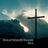 Play & Download Cristianas del Recuerdo, Vol. 6 by Various Artists | Napster