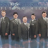Play & Download Flying High by The Dove Brothers | Napster