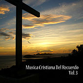 Play & Download Cristianas del Recuerdo, Vol. 3 by Various Artists | Napster