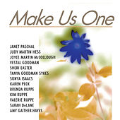 Play & Download Make Us One-Women's Expressions Of God's Mercy by Various Artists | Napster