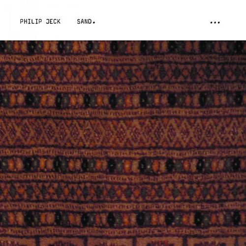 Play & Download Sand by Philip Jeck | Napster