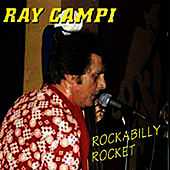 Rockabilly Rocket by Ray Campi