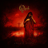 Play & Download Still Life (Remastered) by Opeth | Napster